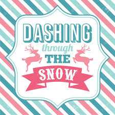 Dashing through the Snow - Tuesday, December 17th
